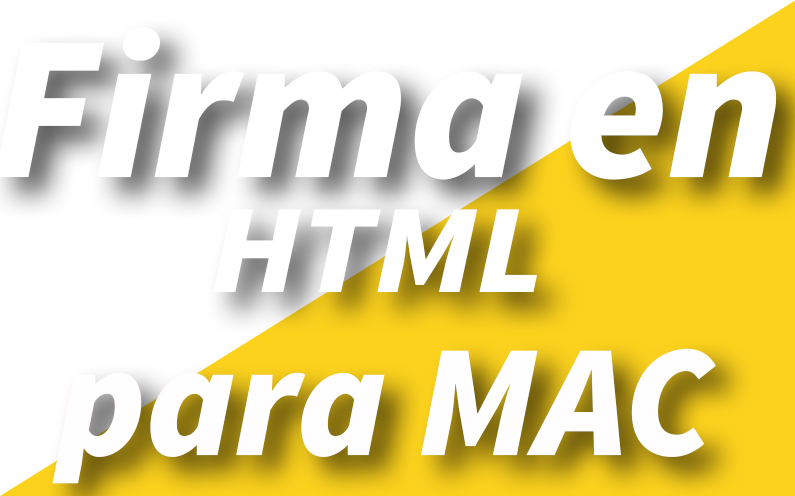 Firma en Html para usuarios de Mac